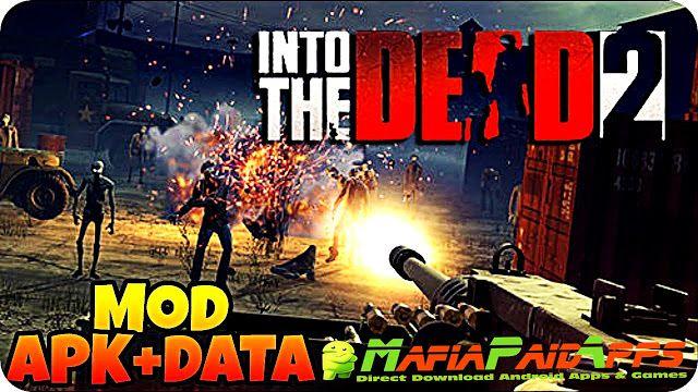 Into the Dead 2 1.3.1 Apk Mod MoneyEnergyEnemy Data for