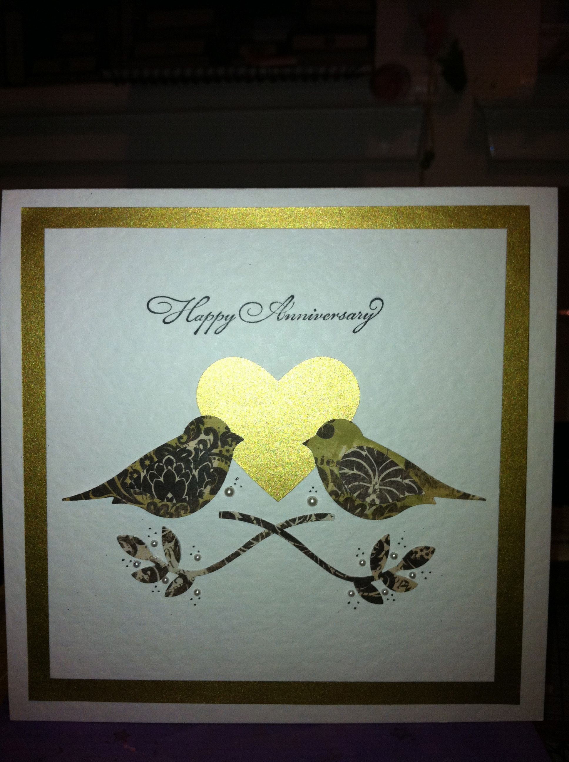 Pin By Diana Cronin On Cards Anniversary Cards Handmade Anniversary Cards Cards