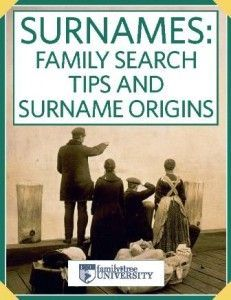 free e-book of Family Tree Magazine's best genealogy tips on surnames, family names, surname research strategies, surnames and ethnic heritage