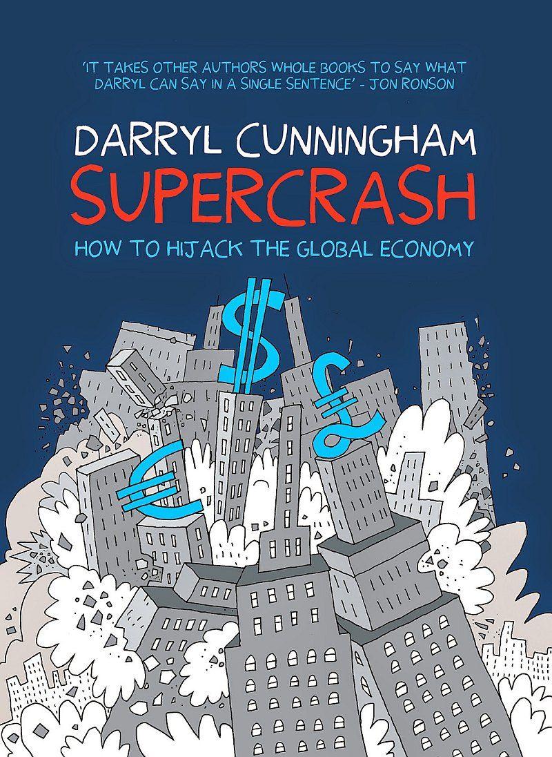 Herald Tribune's Graphic Content: the best of 2014 #6 : Supercrash, Darryl Cunningham, Myriad Editions