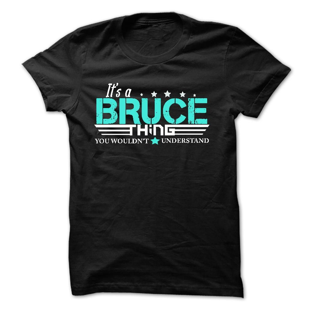 BRUCE .The Name, The Myth, The Legend. I Am BRUCE - T Shirt, Hoodie, Hoodies, Year, Name, Birthday