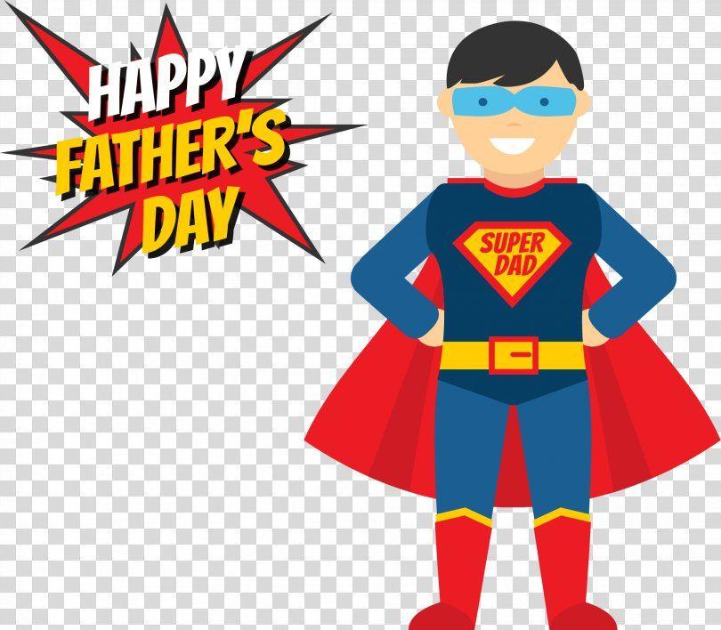 Fathers Day Superhero Illustration My Superman Daddy Png Father Art Cartoon Child Costume My Superman Super Dad Superhero