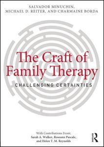 The Craft of Family Therapy: Challenging Certainties ...