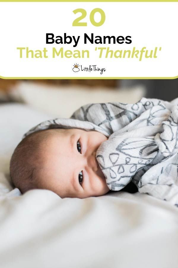 20 Baby Names That Mean 'Thankful': Thanksgiving is a favorite holiday of many. Here are baby names that pay homage to the holiday and give thanks for priceless little ones. #thanksgiving #babynames #babyboynames #babygirlnames