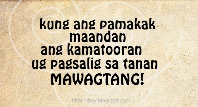 Bisaya Tagalog English Jokes Quotes Epic Fail Love Friendship Extraordinary Quotes Tagalog About Friendship