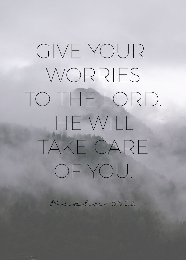 Bible Verses:dealing with worry quote, life quote, uplifting quote, psalm 55:22, psalms, faith quote, bible verse, christian, christianity