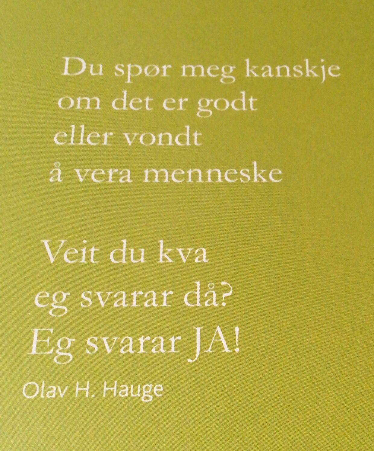 Sitat av Olav H. Hauge