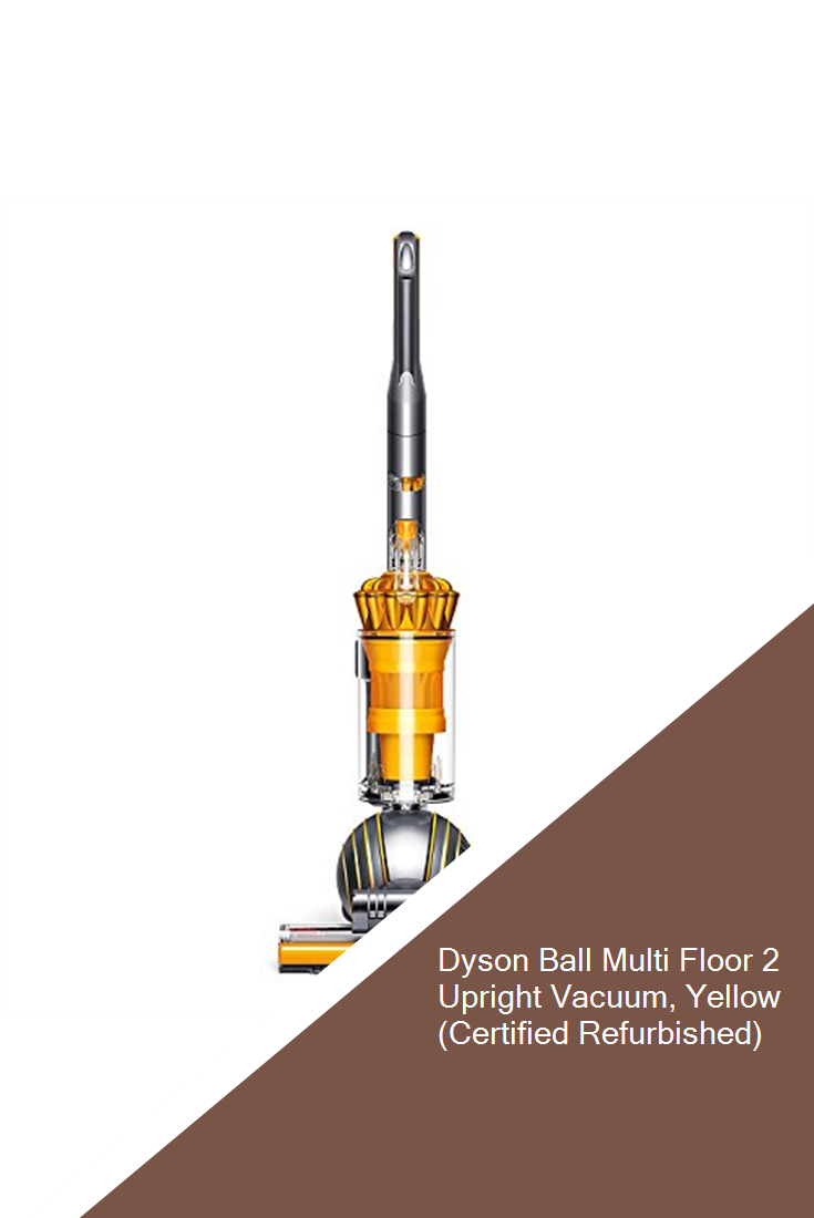 Dyson Ball Multi Floor 2 Upright Vacuum Yellow Certified