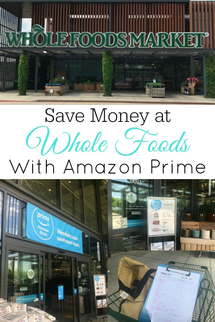 Save Money at Whole Foods Market with Amazon Prime Whole