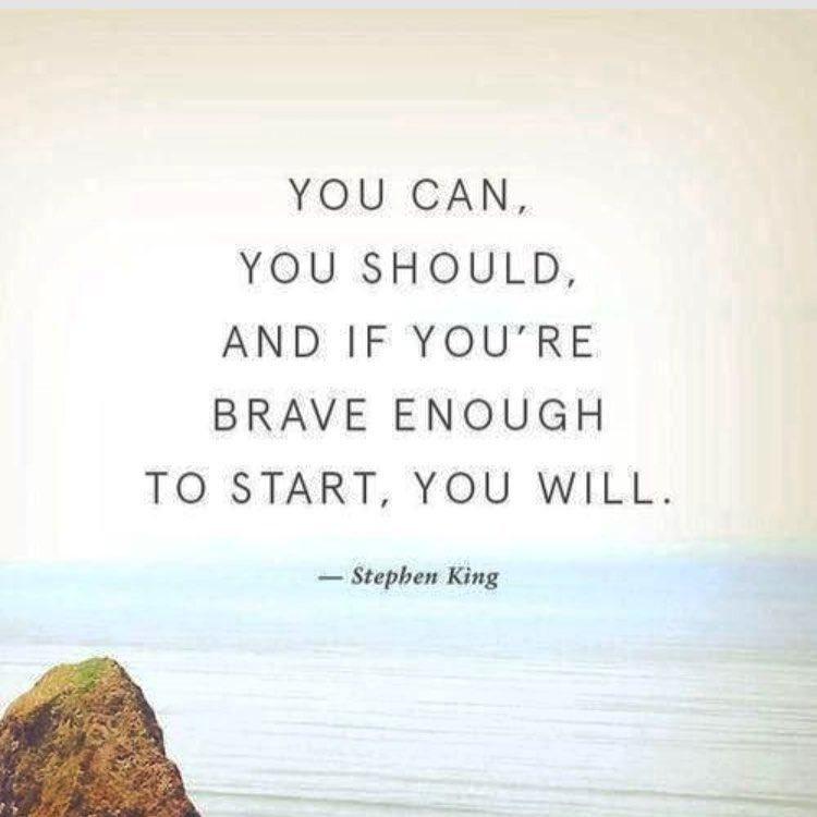 """RT @Karen_H_W: """"Puedes, debes y si eres lo suficientemente valiente para empezar, lo harás"""" Stephen King"""