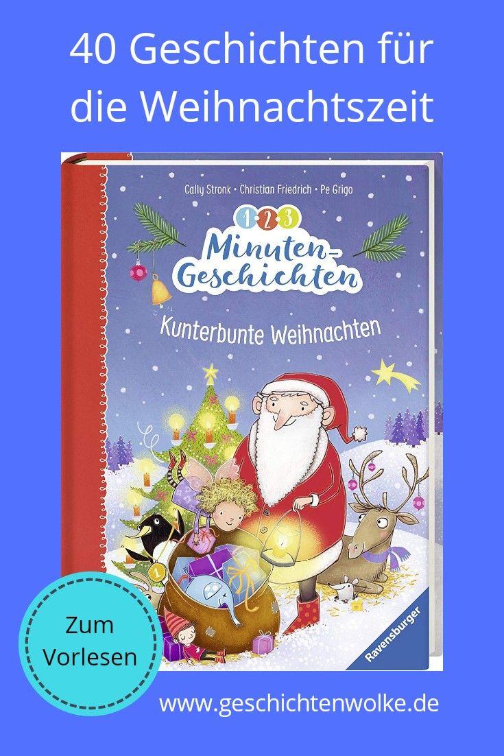 Kinderbuch Weihnachten.40 Verschiedene Kurze Geschichten Fur Die Weihnachtszeit Zum