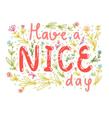 Have a nice day vector by stolenpencil on vectorstock words for have a nice day vector by stolenpencil on vectorstock m4hsunfo