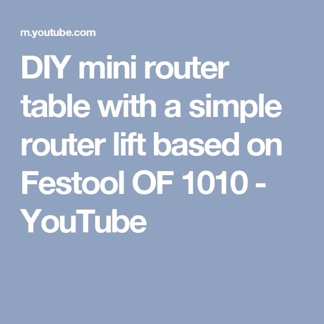 Diy mini router table with a simple router lift based on festool of diy mini router table with a simple router lift based on festool of 1010 greentooth Image collections
