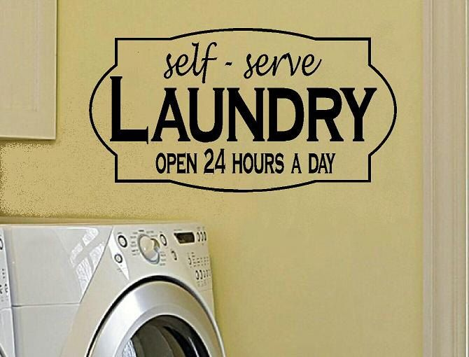 Self Serve Laundry Open 24 hours Vinyl Wall Art Home Decor Quote Decal Sticker