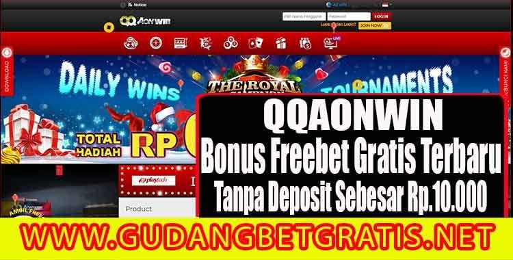 Qqaonwin Freebet Gratis Terbaru Rp 10 000 Tanpa Deposit Hadiah Bet Beri