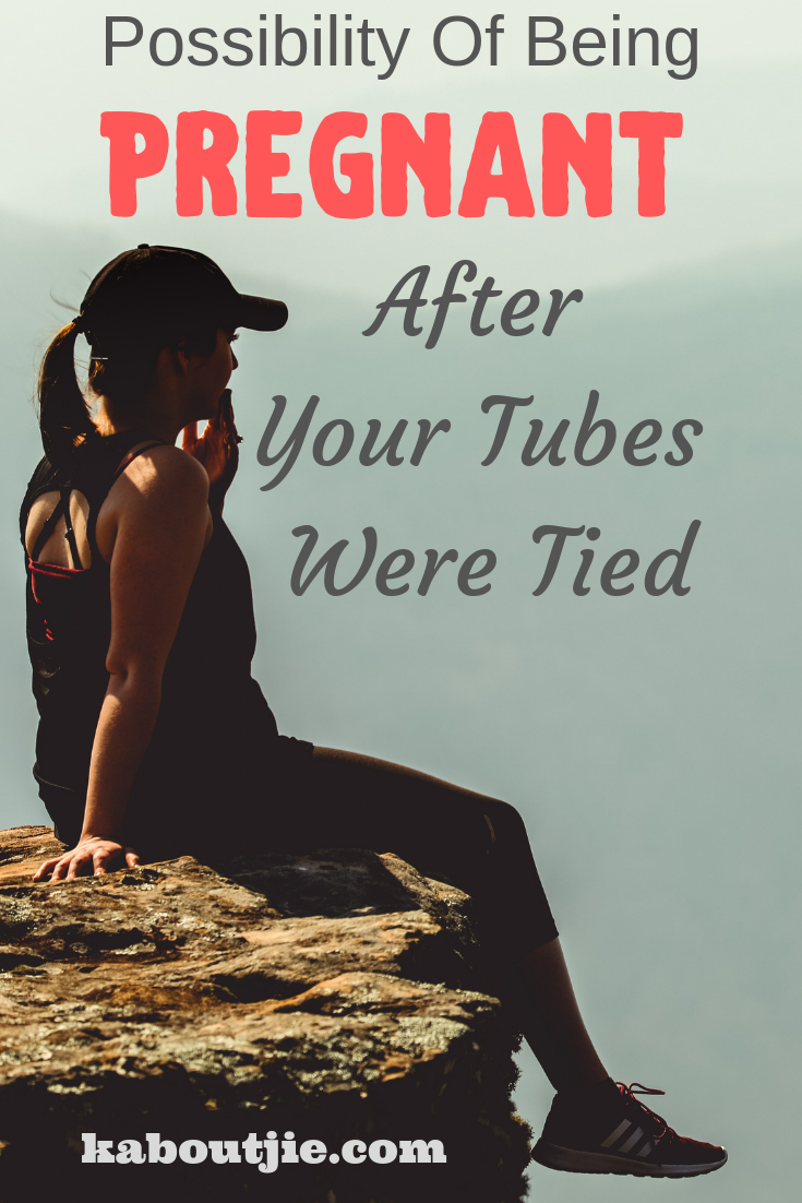 Possibility Of Being Pregnant After Your Tubes Were Tied ...