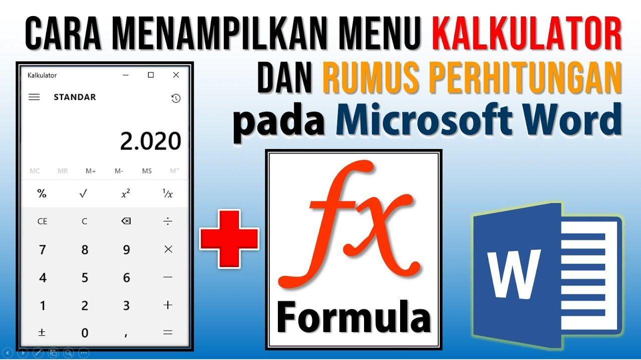 Cara Menampilkan Menu Kalkulator Dan Formula Di Word Di 2020