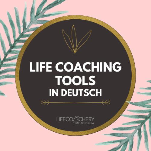 Life Coaching Tools in Deutsch – Lifecoachery Board