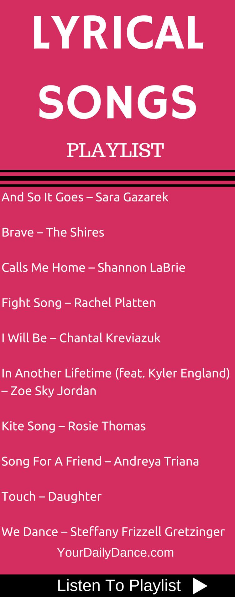 Lyrical Songs Playlist 34 Lyrical Dance Songs Songs For Dance Dance Playlist