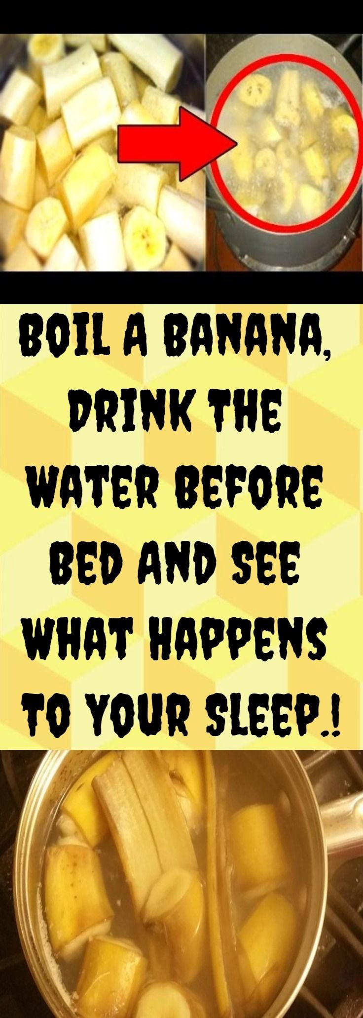 Boil A Banana, Drink The Water Before Bed And See What