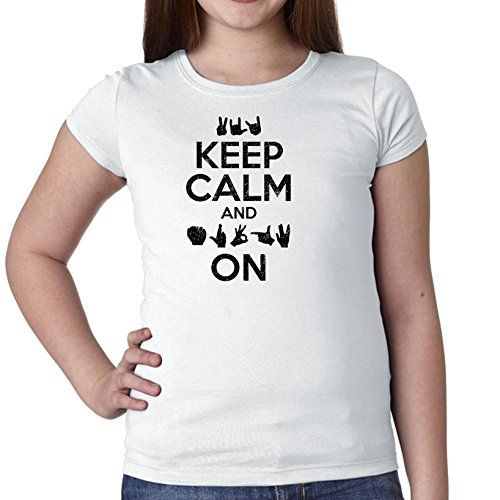 bc05ba1504770 Keep Calm  amp  Sign On - American Sign Language ASL Girl s C..