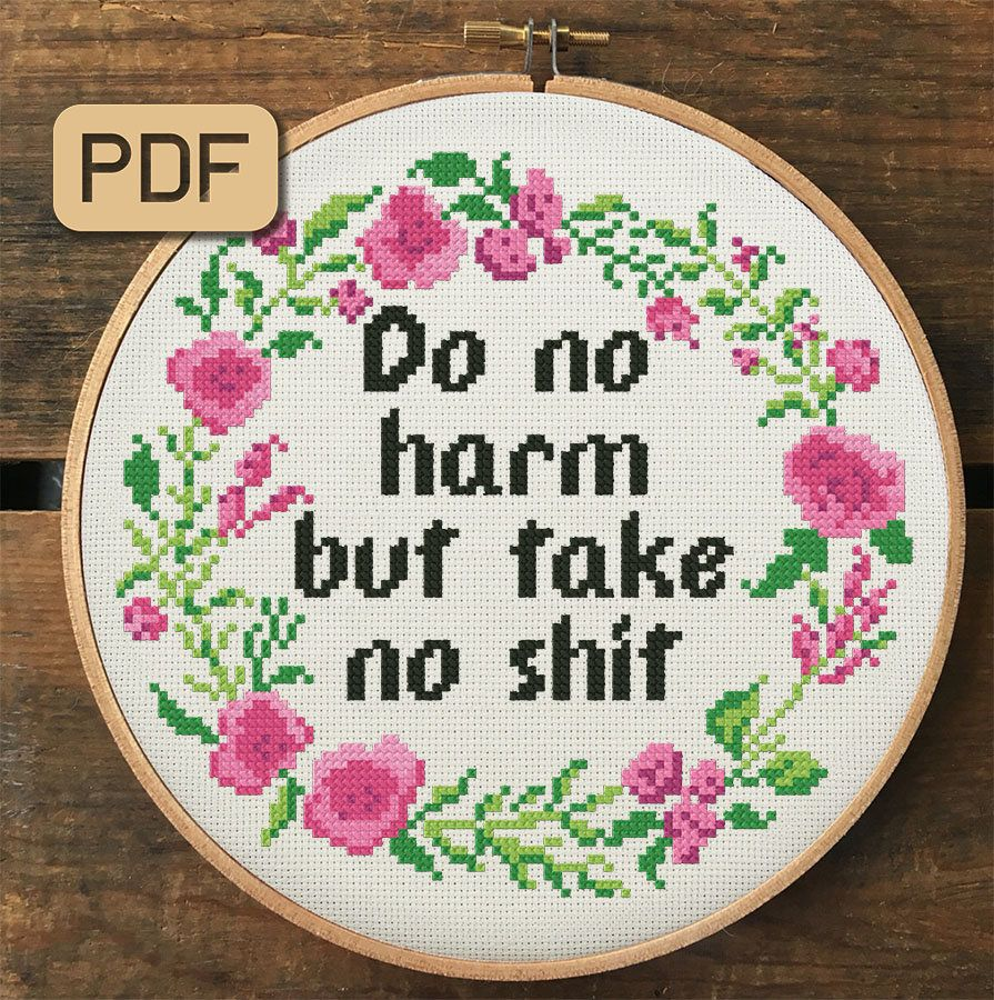 Photo of Funny Cross Stitch Pattern Pdf, Do No Harm But Take No Shit Cross Stitch Chart, Cute Embroidery Hoop Art