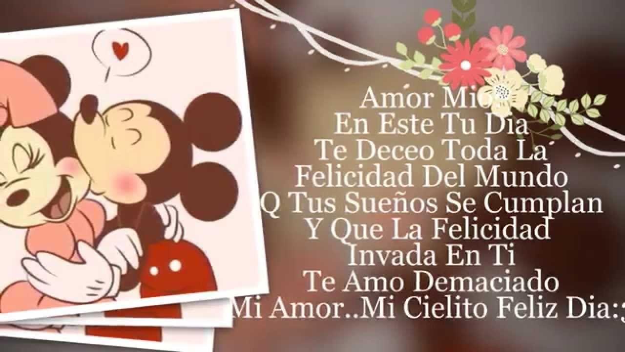 Te Amo Mi Amor Buscar Con Google Amor Happy Birthday Feliz