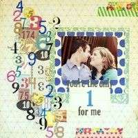 You're the Only One for Me by alisonleigh21 from our Scrapbooking Gallery originally submitted 07/13/13 at 11:43 PM