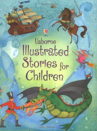 Illustrated Stories for Children (Illustrated Story Collections): 9781409507659: Amazon.com: Books