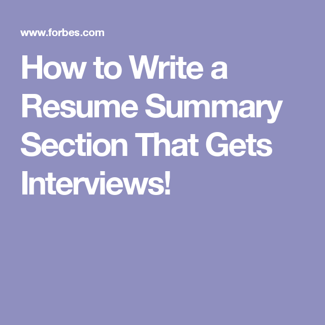 how to write a resume summary section that gets interviews - How To Write A Resume Summary That Gets Interviews