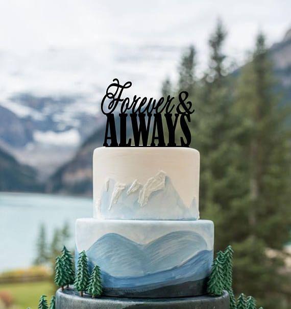 Wedding Cake Topper Forever And Always Topper Wedding Cake