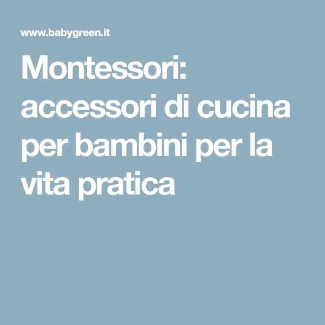 Montessori  accessori di cucina per bambini per la vita pratica ... c28c68515b03
