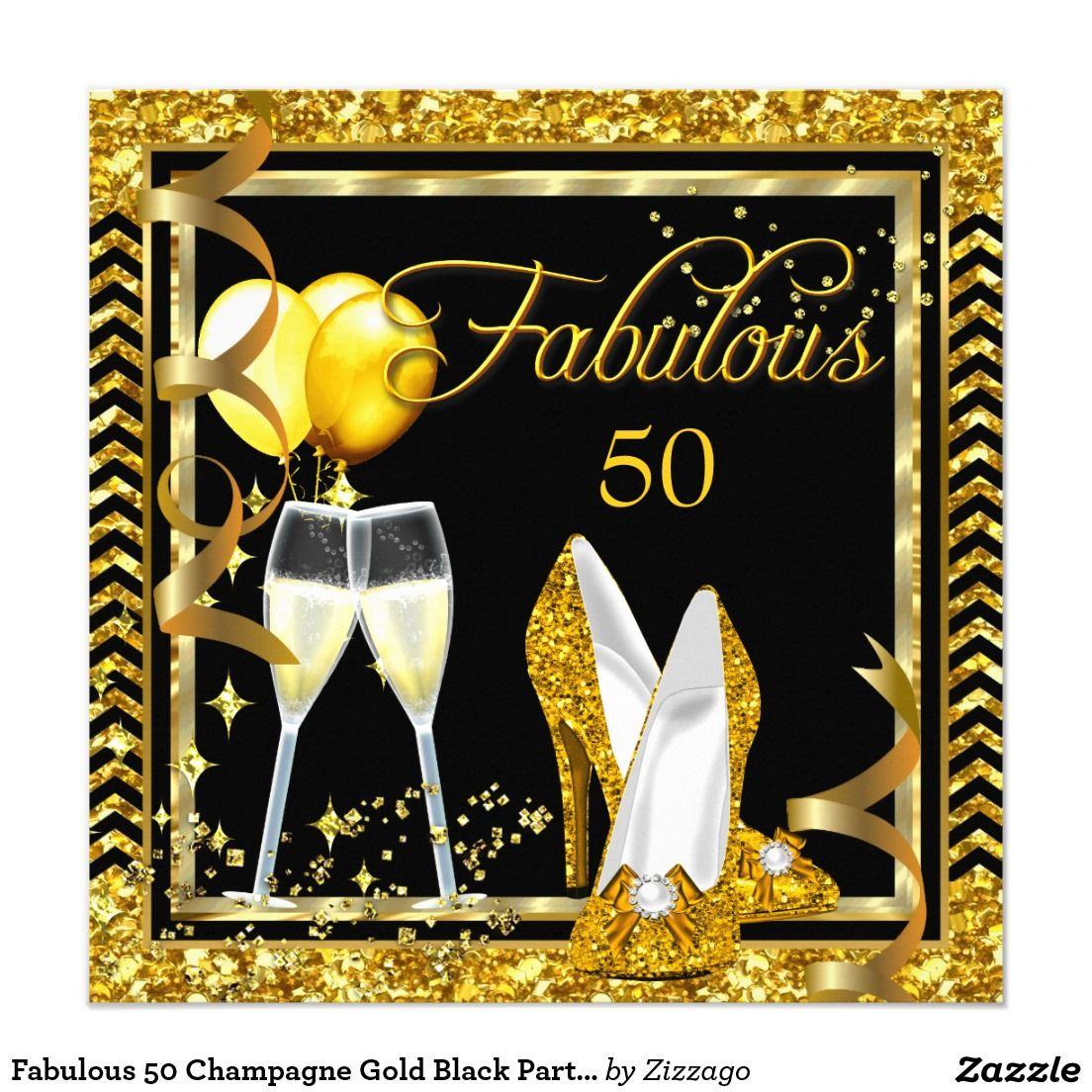 50 Fabulous Graphic: Fabulous 50 Champagne Gold Black Party Invite