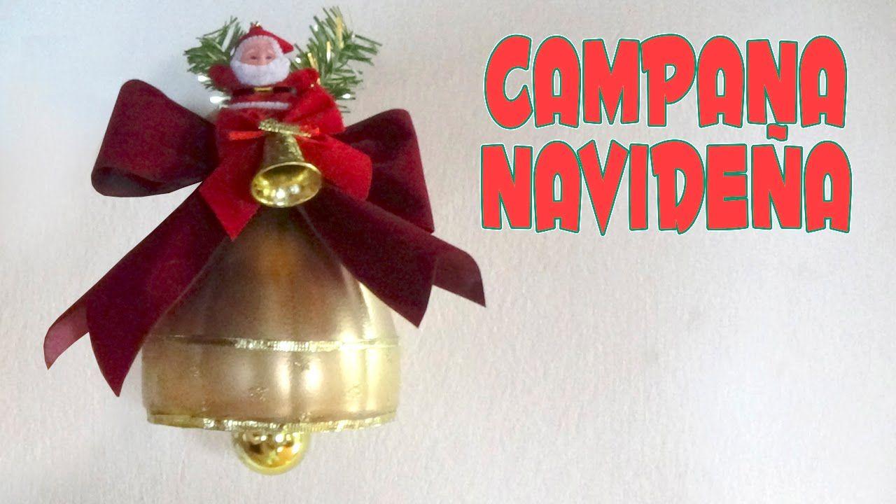 C mo hacer una campana navide a con botellas de pl stico - Como se hacen adornos navidenos ...