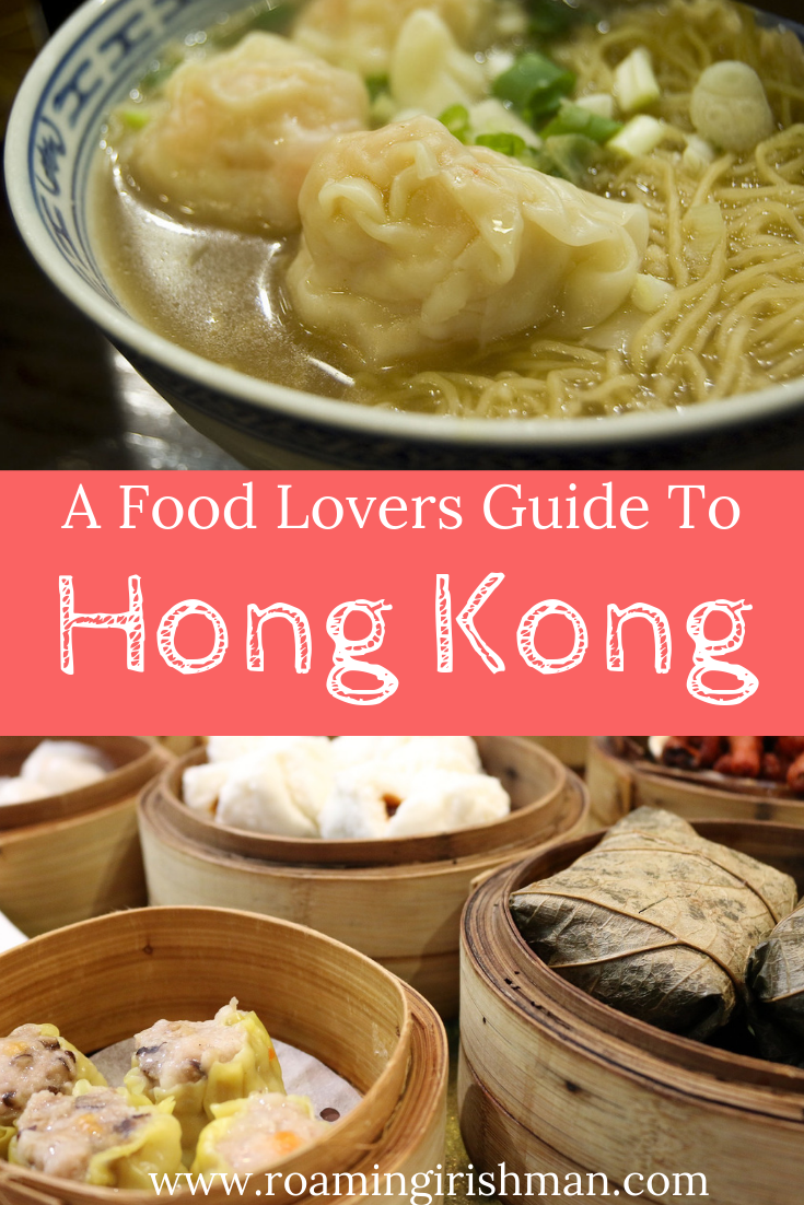 7 Budget Friendly Must Eats In Hong Kong The Roaming Irishman Foodie Travel Food Food Guide