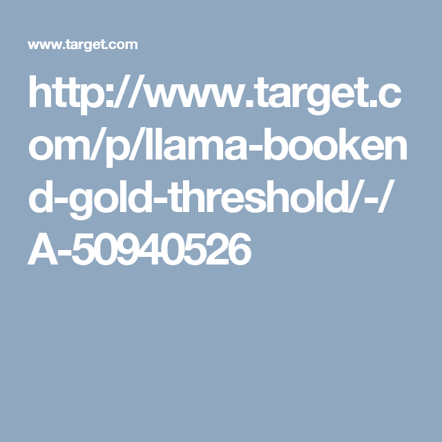 http://www.target.com/p/llama-bookend-gold-threshold/-/A-50940526