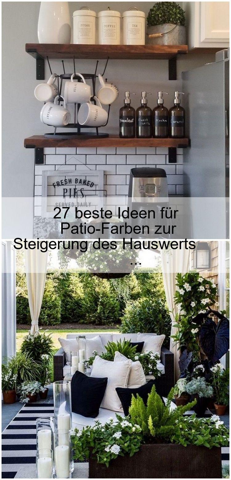 27 Beste Ideen Fur Patio Farben Zur Steigerung Des Hauswerts