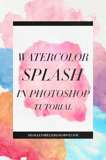 How To Make Watercolor Splash Graphics In Photoshop Watercolor