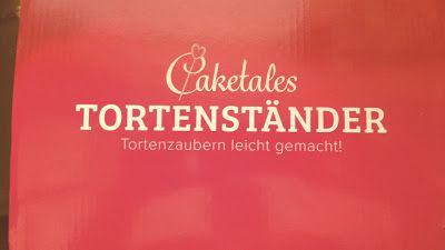 Always something New : Caketales Tortenständer
