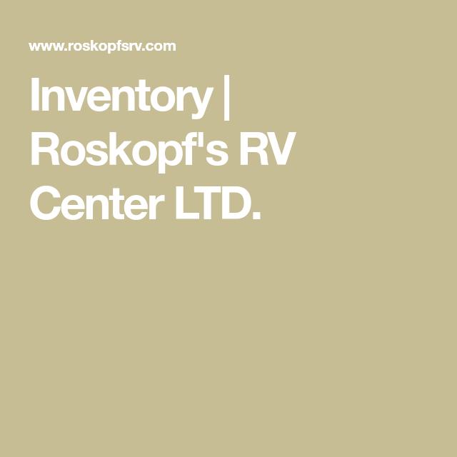 Inventory Roskopf S Rv Center Ltd Rv Inventory Fifth Wheel