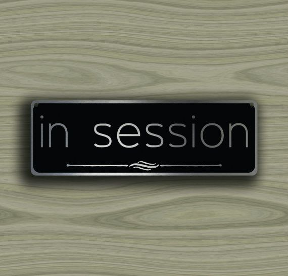 IN SESSION DOOR Sign In Session sign In Session Signs In Clinical