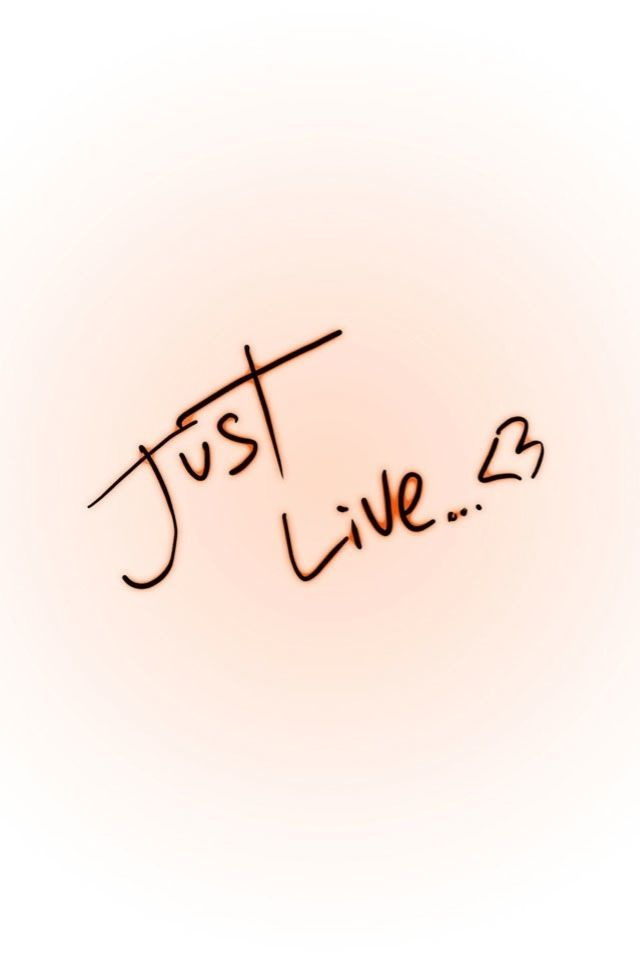 Just Live<3