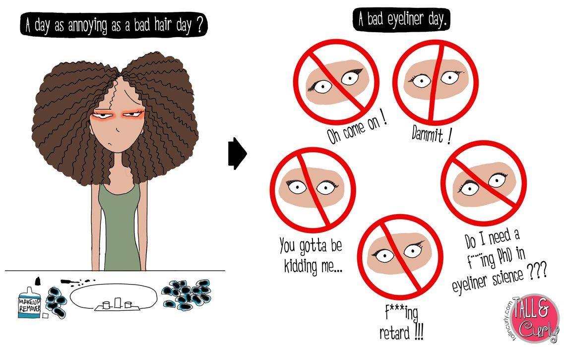 As annoying as a bad hair day   Tall N Curly Comics   Bad hair day ...