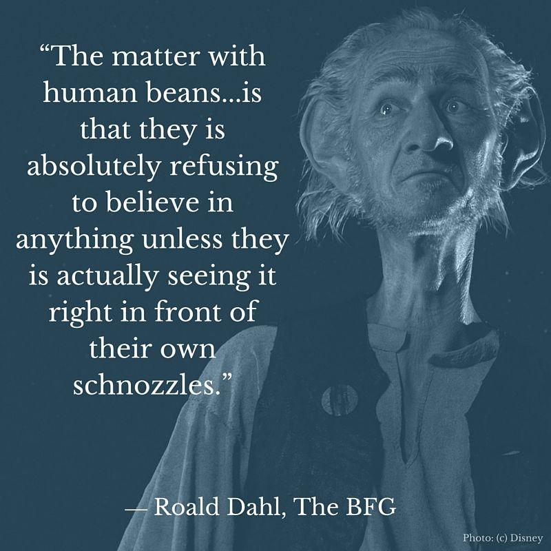 Citaten Roald Dahl : Quotes the bfg by roald dahl a new film disney
