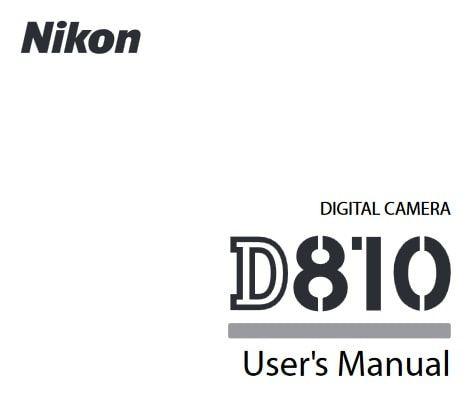 Nikon D810 Manual, Camera Owner User Guide and