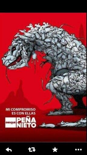 #DINOSAURIO POLITICO,FORMADO DE RATAS#RENUNCIA EPN #QUEREMOS LIBERTAD PAZ Y JUSTICIA