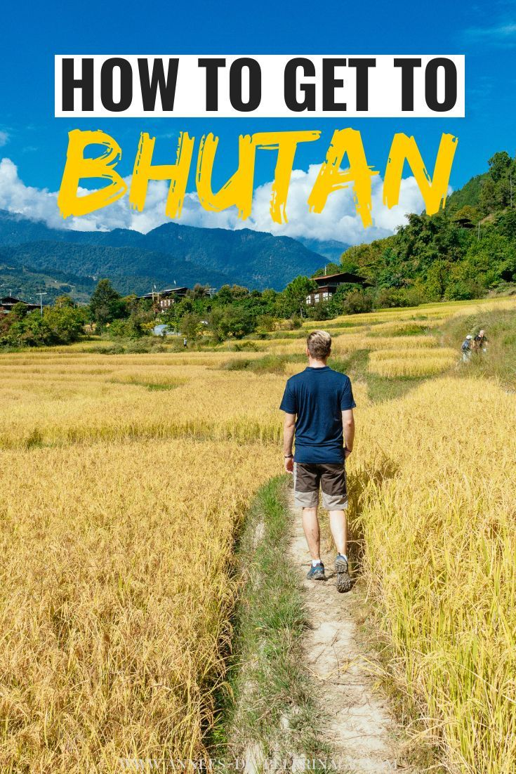 , How to get to Bhutan – A travel guide for first-timers, My Travels Blog 2020, My Travels Blog 2020