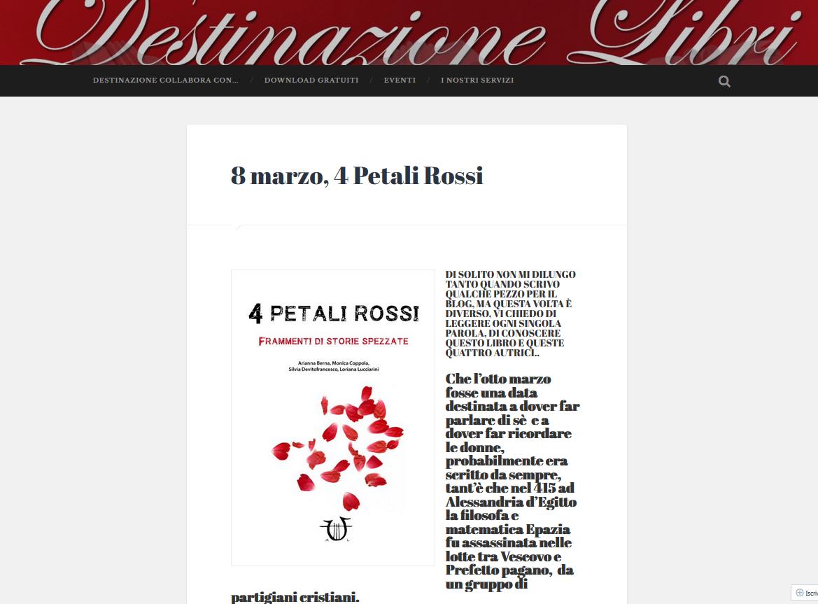 Le 4 writers si raccontano e raccontano il progetto di 4 Petali Rossi in questa bella intervista sul blog letterario Destinazione Libri. Curiosità e approfondimenti in questo articolo tutto da legg…