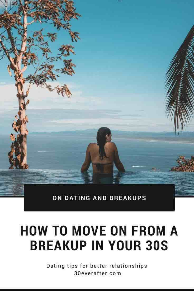 Single and 30. How to deal with a breakup in your 30s
