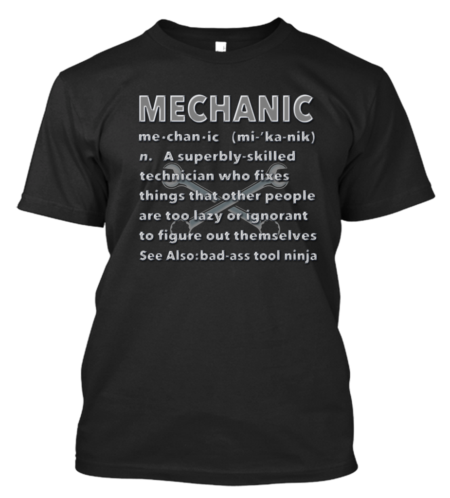 Mechanic T-Shirt - now at http://pandgstees.com/products/mechanic